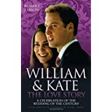 William and Kate: The Love Storyby Robert Jobson