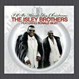 The Isley Brothers Featuring Ronald Isley: I'll Be Home For Christmas Ronald Isley