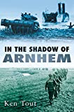 img - for In the Shadow of Arnhem book / textbook / text book