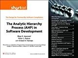 img - for The Analytic Hierarchy Process (AHP) in Software Development book / textbook / text book