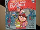 The Night Before the Night Before Christmas (0545052017) by Natasha Wing