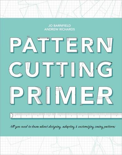 The Pattern Cutting Primer (331/3)
