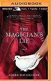 The Magicians Lie: A Novel