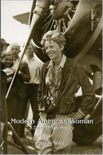 Modern American Women: A Documentary History