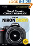 David Busch?s Compact Field Guide for...