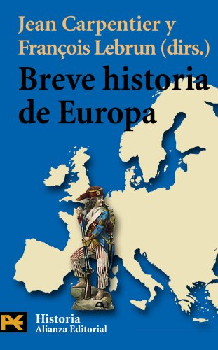 Breve historia de Europa (Humanidades/ Humanities) (Spanish Edition)