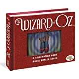 The Wizard of Oz - Scanimation Book