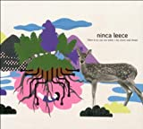 Songtexte von Ninca Leece - There Is No One Else When I Lay Down and Dream