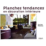 Planches tendances en dcoration intrieurepar Karine Mazeau