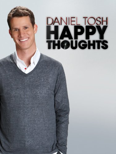 daniel-tosh-happy-thoughts