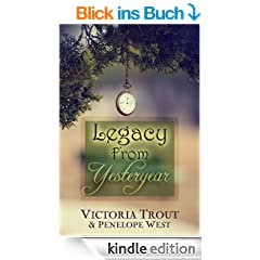 Legacy From Yesteryear (English Edition)
