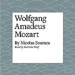 Wolfgang Amadeus Mozart | Nicolas Soames