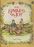 The Springs of Joy (0026890925) by Tasha Tudor