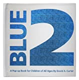 Blue 2: A Pop-up Book for Children of All Ages