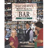 Start and Run a Money-Making Bar by Fier, Bruce 2nd (second) Edition (8/1/1993)