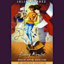 Finding Miracles Audiobook by Julia Alvarez Narrated by Daphne Rubin-Vega