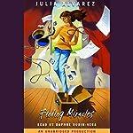 Finding Miracles | Julia Alvarez