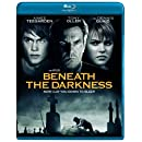 Beneath the Darkness [Blu-ray]