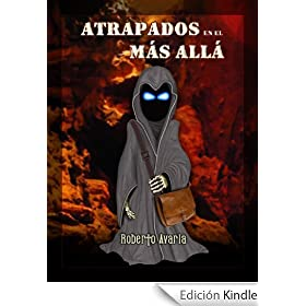 http://www.amazon.es/Atrapados-All%C3%A1-novela-esp%C3%ADritus-demonios-ebook/dp/B006KYX3SG/ref=zg_bs_827231031_f_79