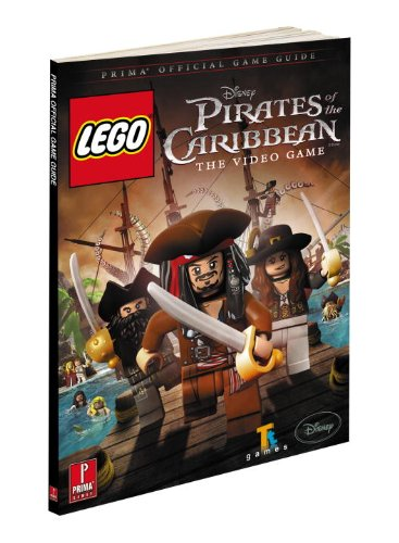 LEGO Pirates of The Caribbean: The Video Game: Prima Official Game Guide (Prima Official Game Guides)
