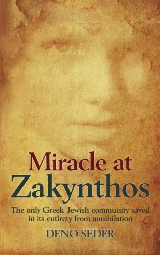 Miracle at Zakynthos: The Only Greek Jewish Community Saved in its Entirety from Annihilation
