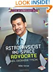 Astrophysicist and Space Advocate Nei...