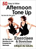img - for 50 Afternoon Tone Up Exercises: Who needs a gym? (Daily Tone Up Exercises Book 2) book / textbook / text book