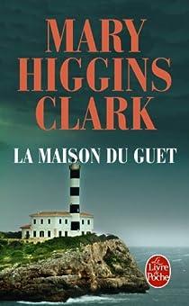 La maison du guet par Mary Higgins Clark