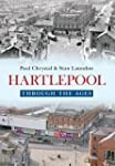 Hartlepool Through The Ages (English...