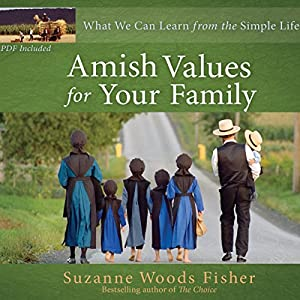 Amish Values for Your Family Audiobook