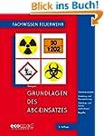 Grundlagen des ABC-Einsatzes: Gefahre...