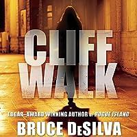 Cliff Walk: Liam Mulligan, Book 2 (       UNABRIDGED) by Bruce DeSilva Narrated by Jeff Woodman