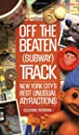 Off the Beaten (Subway) Track: New Yo...