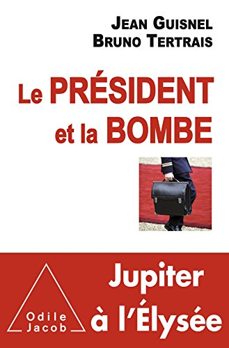 Le Président et la Bombe