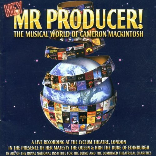 Hey Mr. Producer! The Musical World of Cameron Mackintosh by Julie Andrews, Judi Dench, Hugh Jackman, Tom Lehrer and Andrew Lloyd Webber
