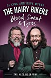 Book - The Hairy Bikers Blood, Sweat and Tyres: The Autobiography