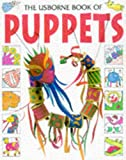 The Usborne Book of Puppets (0746027230) by Haines, Ken
