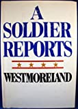 A Soldier Reports (0385004346) by William C. Westmoreland