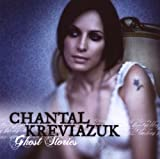 Ghost Stories Chantal Kreviazuk