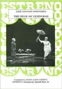 The Siege of Leningrad (A Story Without End)/(El Cerco de Leningrado