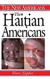img - for The Haitian Americans (The New Americans) book / textbook / text book
