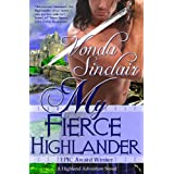 My Fierce Highlander (Highland  Adventure Book 1) ~ Vonda Sinclair