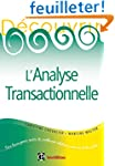 D�couvrir l'analyse transactionnelle...