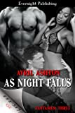 As Night Falls (Fantasies: Thr33)