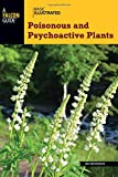 Basic Illustrated Poisonous and Psychoactive Plants (Basic Illustrated Series)
