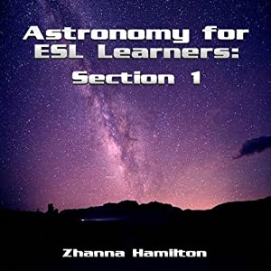 Astronomy for ESL Learners: Section 1 | [Zhanna Hamilton]