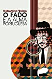 Fernando Pessoa-O Fado E a Alma Portuguesa