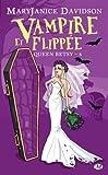 Vampire et Flipp�e: Queen Betsy, T6