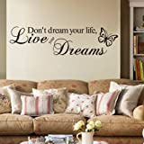 DON'T DREAM YOUR LIFE, LIVE YOUR DREAMS WALL QUOTE DECAL VINYL WORDS STICKER