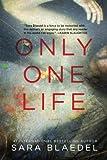 Only One Life: A Novel (Pegasus Crime)
